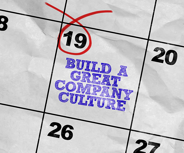 Build a great company culture!